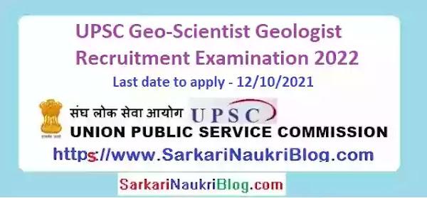 UPSC Geo-Scientist Recruitment Examination 2022