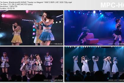 AKB48 'Theater no Megami' 190613 B5R LIVE 1830