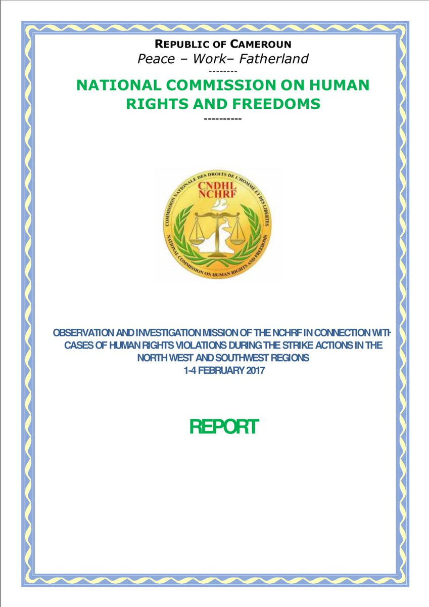 National commission of human rights in Cameroon gives report from human rights investigation of