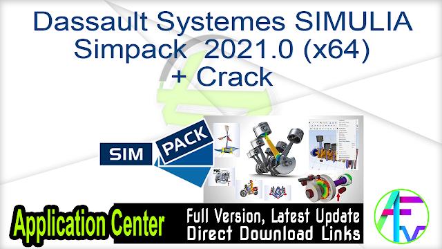 Dassault Systemes SIMULIA Simpack 2021.0 (x64) + Crack