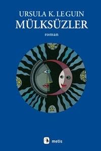 Kitap yorumu: Ursula K. Le Guin - Mülksüzler