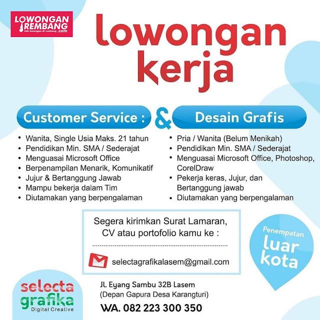 Lowongan Kerja Customer Service Dan Desain Grafis Selecta Grafika Lasem Rembang