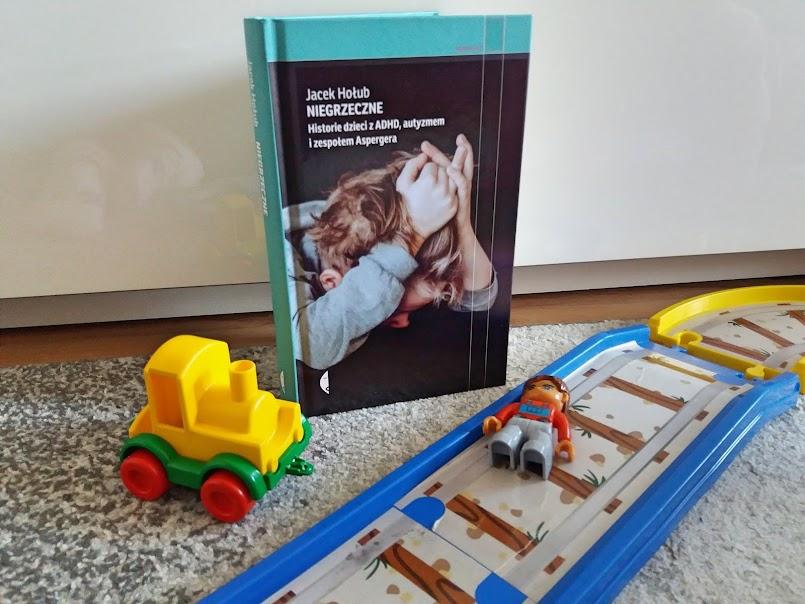 """Samo życie: """"Niegrzeczne. Historie dzieci z ADHD, autyzmem i zespołem Aspergera"""" - Jacek Hołub"""