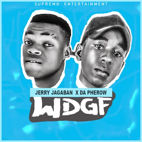 [ Audio ] Jerry Jagaban x Da Pherow - W D G F