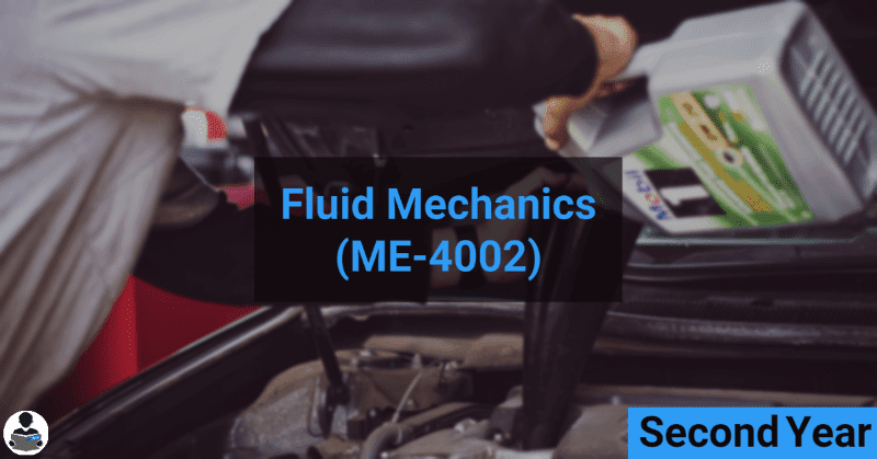 Fluid Mechanics (ME-4002) RGPV notes CBGS Bachelor of engineering