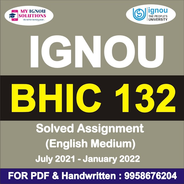 BHIC 132 Solved Assignment 2021-22