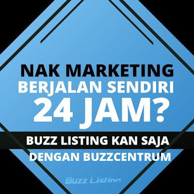 Strategi Pemasaran Bisnes Online Terbaik Dengan Buzz Listing Bantu Usahawan Dapatkan Pelanggan Lebih Berkesan