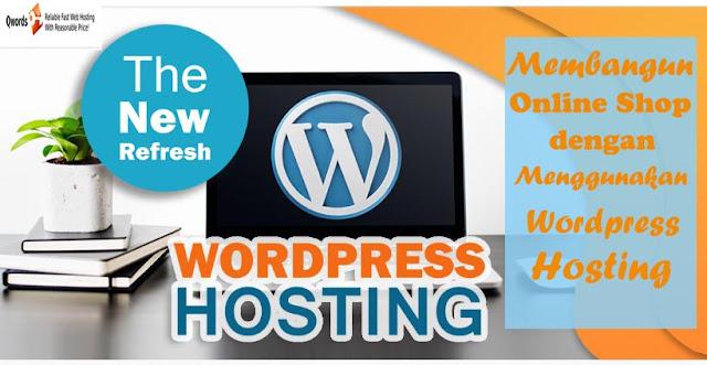 Membangun Toko Online Menggunakan Wordpress Hosting