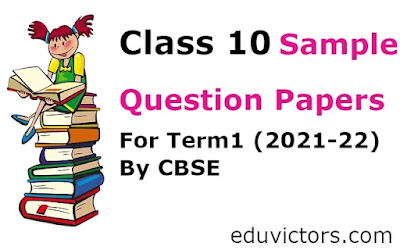 Class 10 - Sample Question Papers For Term1 (2021-22) By CBSE (#eduvictors)(#class10Term1)(#class10QuestionPapers)