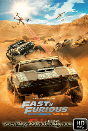 Fast And Furious Spy Racers Temporada 3 [1080p] [Latino-Ingles] [MEGA]