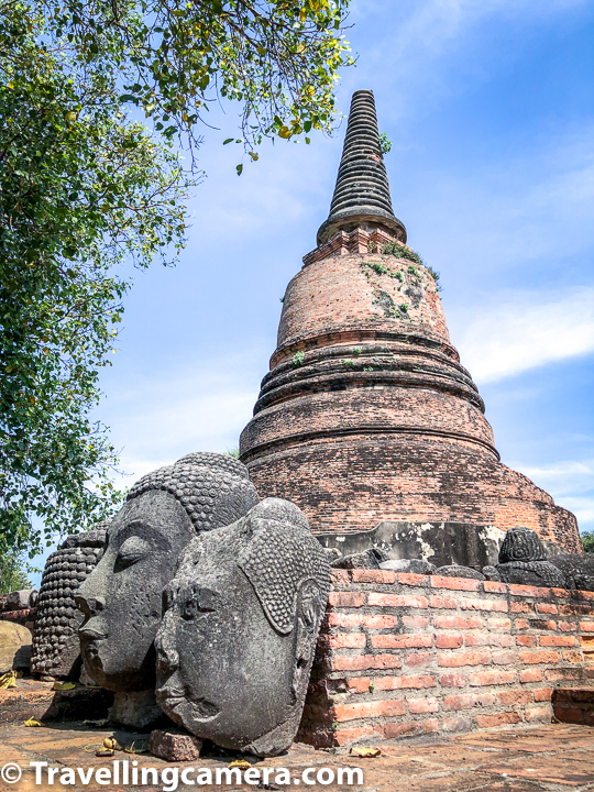 Related Blogpost : Chiang Mai Weekend Market and Various Wats || 10-Day Vacation in Thailand (Day 1)    I loved some of the stone carved Buddha heads around Wat Ratcha Burana in Ayutthaya (Thailand) and you see some of these in photograph above. All the temples have hundreds or probably thousands of Buddha statues in different forms. Some of them are head-less, without hands, only heads etc. Over the centuries not every Buddha could survive, but there are fe huge ones which are relatively better preserved.      Related Blog-post : Doi Suthep - Best place in Chiang Mai to explore Thai Temple, Aerial views of the City and some Hiking