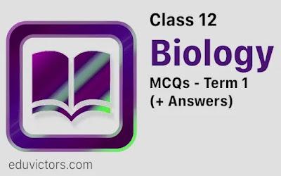 CBSE Class 12 Biology Term 1 MCQs (#class12Biology)(#biology)(#cbseterm1)(#biologymcqs)