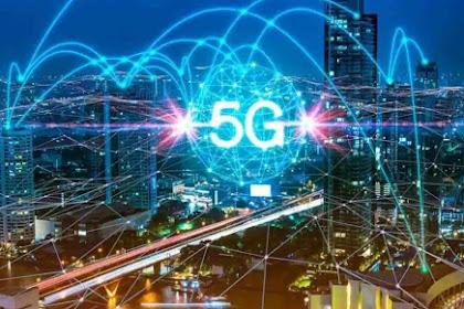 Penjelasan Lengkap Mengenai Teknologi 5G.