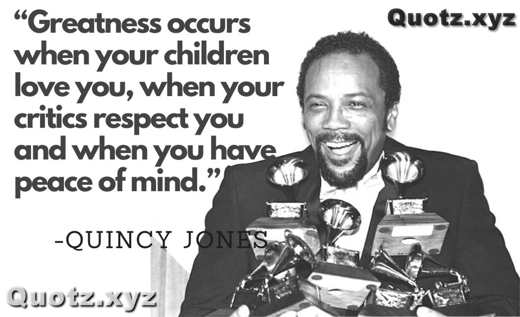 Best 50+ Quotes By Quincy Jones about Music,Motivation,Inspiration with quotes images