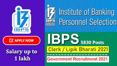 IBPS Clerk Recruitment 2021 |  Government Jobs 2021