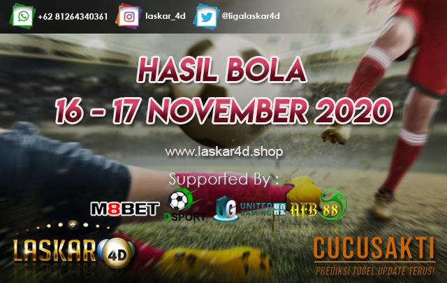 HASIL BOLA JITU TANGGAL 16 - 17 NOV 2020