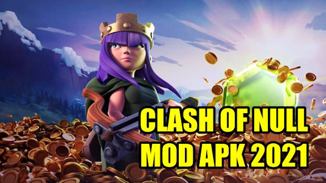 Download Nulls Clash Mod APK Terbaru 2021 Unlimited All