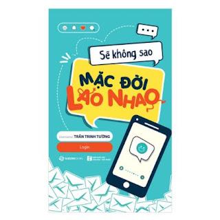 Sẽ Không Sao Mặc Đời Lao Nhao ebook PDF EPUB AWZ3 PRC MOBI