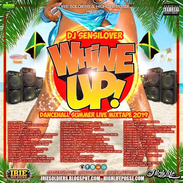 WHINE UP - DANCEHALL SUMMER LIVE MIXTAPE 2019 - DJ SENSILOVER