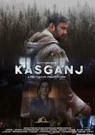 Kasganj 2019 Hindi Movie