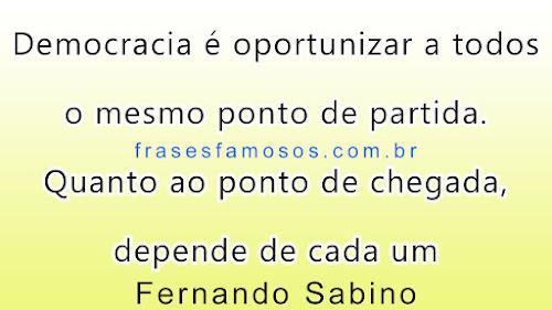 Frases de Fernando Sabino sobre Democracia