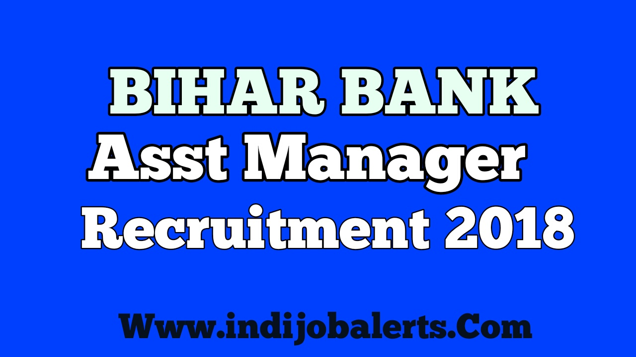 Latest Bank Recruitment 2018 -434 Post For Asst Manager Apply Now