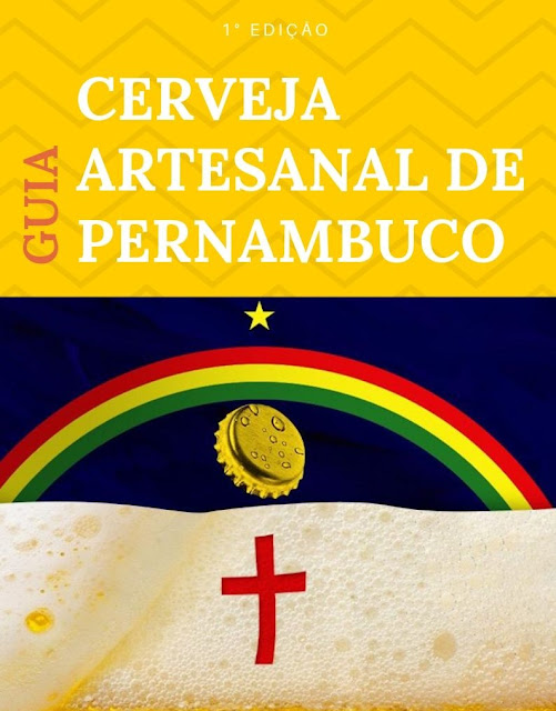 Onde comer e sair em Recife? Guia da Cerveja Artesanal de Pernambuco