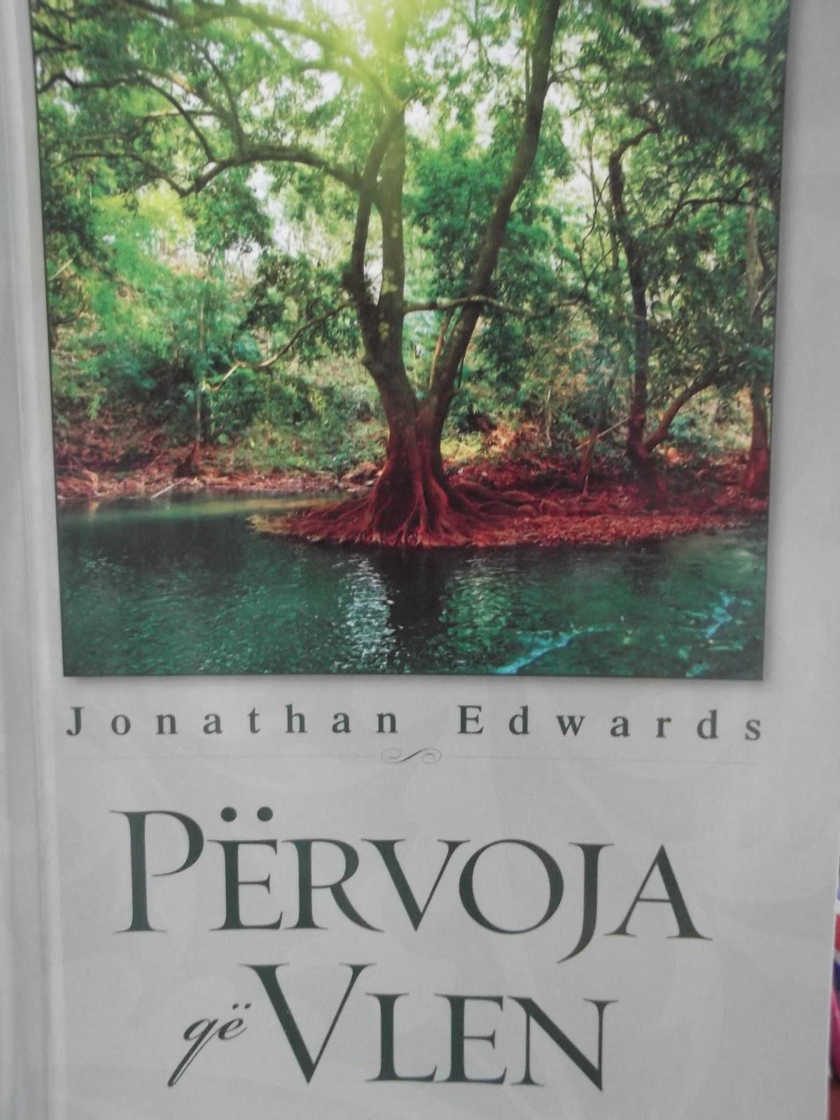 Pervoja qe vlen - Xhonathan Eduards - Libra te krishtere
