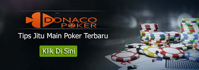 Tips Jitu Main Poker Terbaru