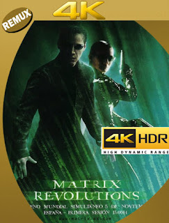 Matrix: Revoluciones (2003) BDRemux [4K HDR] (Castellano-Inglés) [Google Drive] Panchirulo