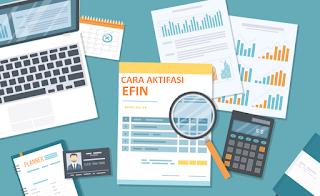 Cara Aktifasi EFIN Untuk Lapor Pajak Secara Online