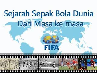 Sejarah dan Perkembangan Sepak Bola Dunia Lengkap Dari Masa Ke Masa Sejarah Sepak Bola Dunia Singkat dan Lengkap