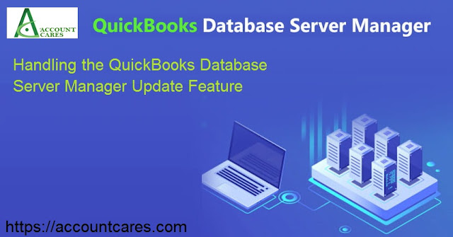Handling-the-QuickBooks-Database-Server-Manager-Update-Feature