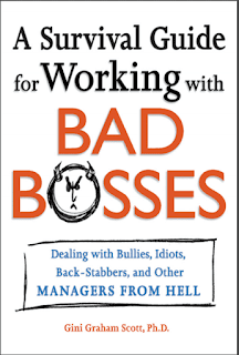 A Survival Guide for Working With Bad Bosses by Gini Graham Scott Online Book PDF