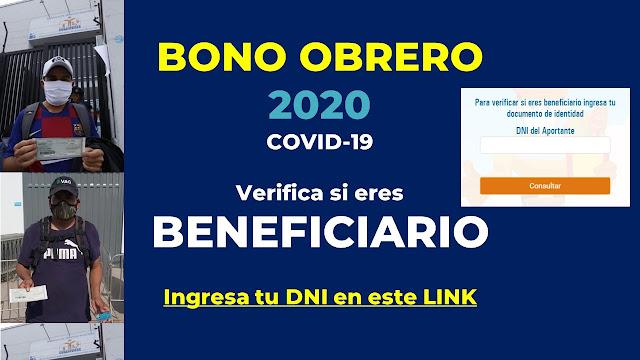 Verifica si eres beneficiario del BONO OBRERO 2020 LINK donde ingresas tu DNI
