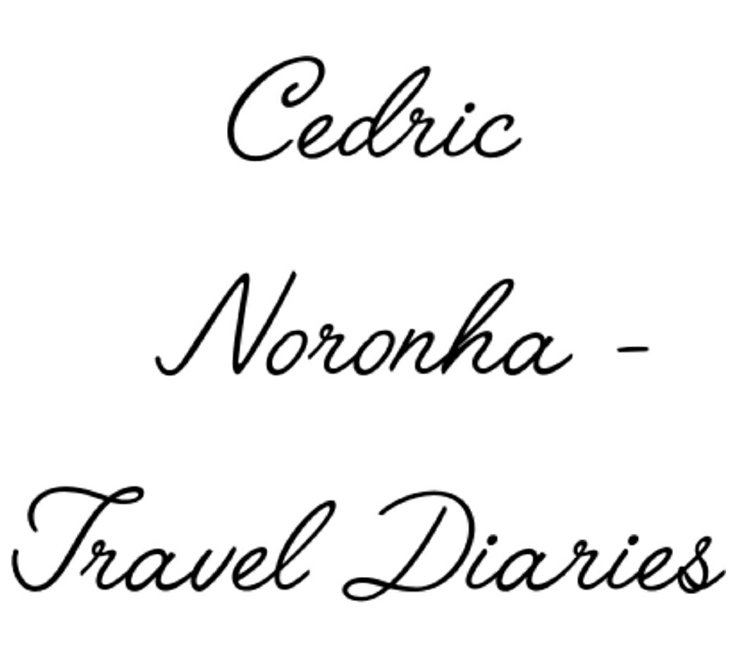 Cedric Noronha - Travel Diaries