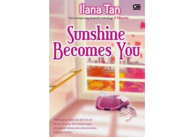 #22 | Sunshine Becomes You - Ilana Tan