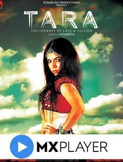 Kumar Raj's feature film Tara is now streaming on MX Player | #NayaSaveraNetwork