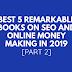 Best 5 Remarkable Books on SEO & Online Money Making 2019 {Part 2}