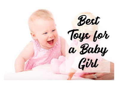 Best toys for a baby girl