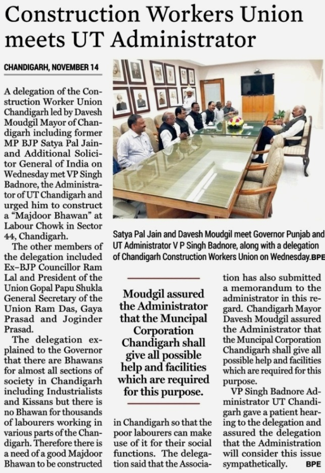 Satya Pal Jain and Davesh Moudgil meet Governor Punjab & Administrator V P Badnore, along with a delegation of Chandigarh Construction Workers Union