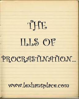 ills of procrastination