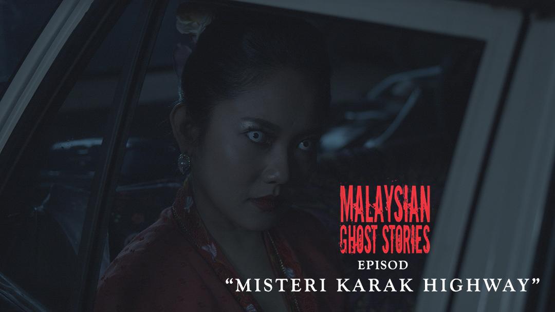 Malaysian Ghost Stories Episod 25 Misteri Karak Highway