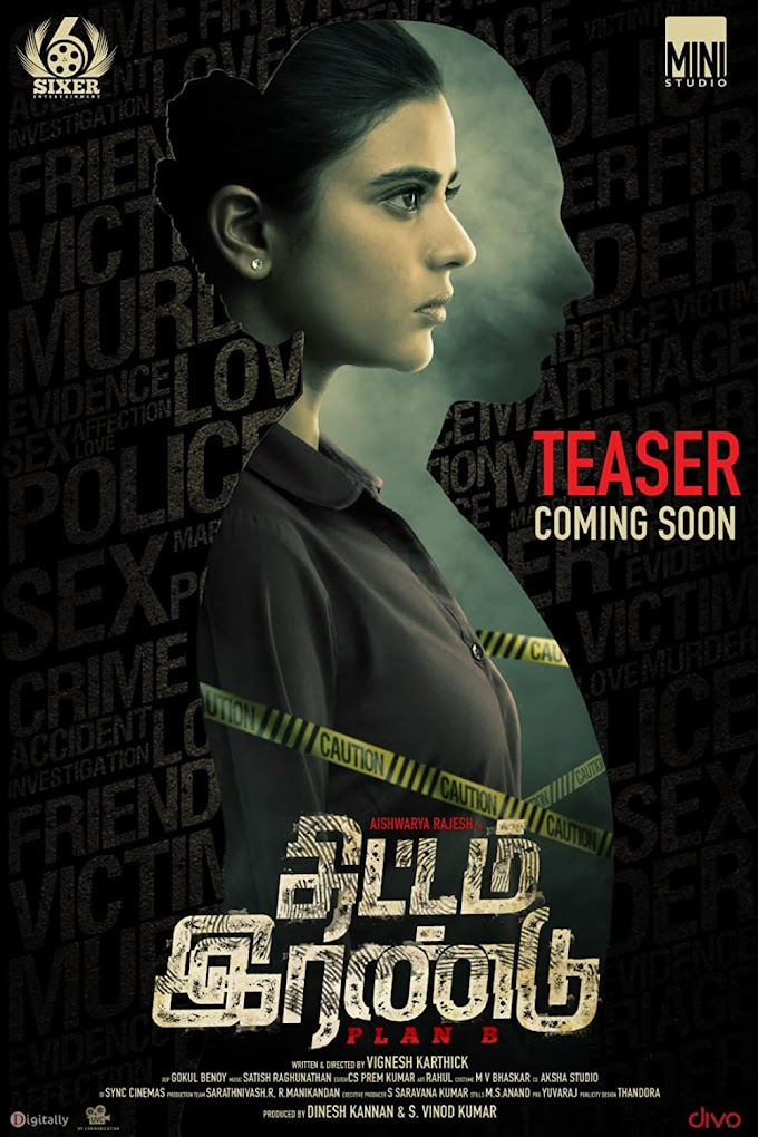 Thittam Irandu (Plan B) 2021 on SonyLIV: Release Date, Trailer, Starring and more