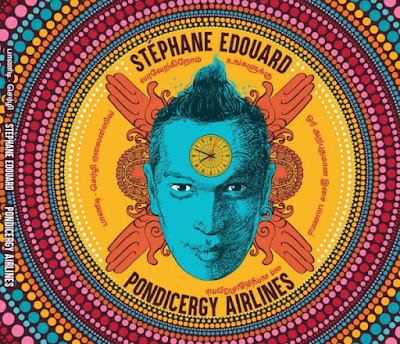 """Stephane Edouard sort """"Pondicergy Airlines"""", son premier opus solo, un album aux sonorités magiques"""