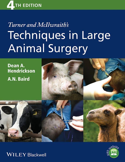 Turner and McIlwraith's Techniques in Large Animal Surgery - WWW.VETBOOKSTORE.COM