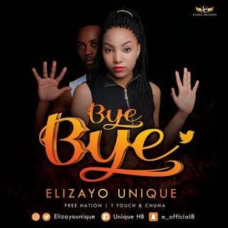 Download Audio | Elizayo Unique - Bye Bye