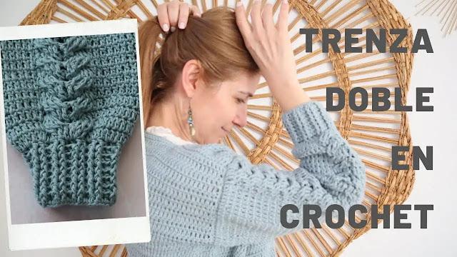 Cómo Tejer una Trenza Doble para Mangas en Blusas a Crochet