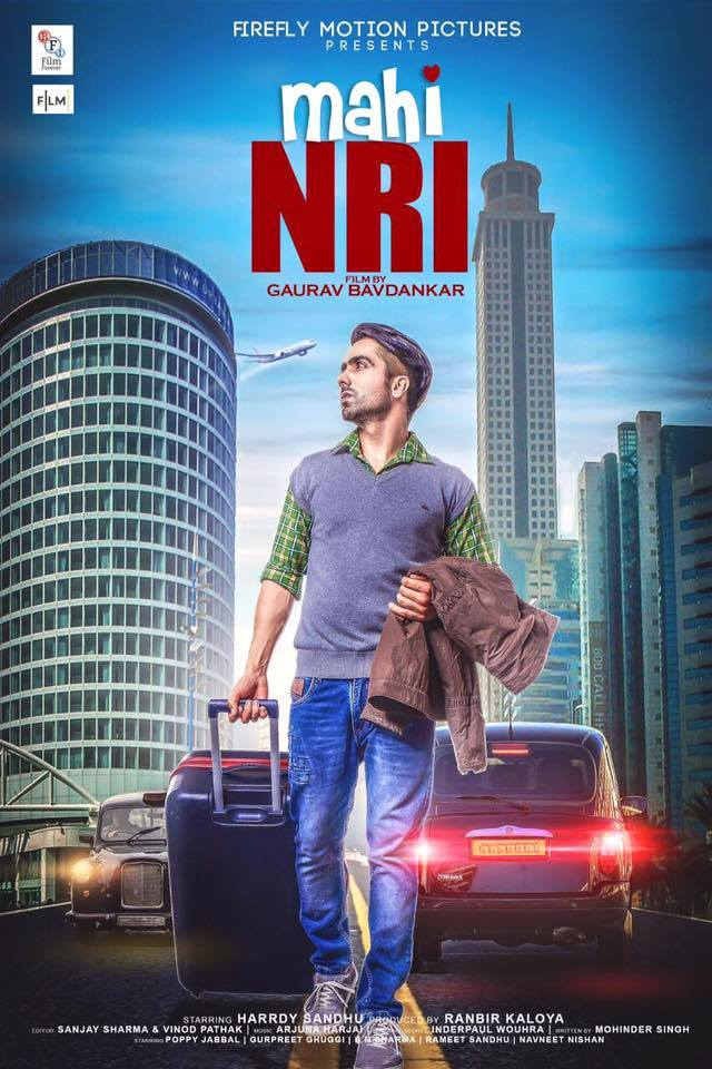 Gurpreet Ghuggi, Harrdy Sandhu, Poppy Jabbal, Rameet Sandhu New Upcoming Punjabi movie Mahi NRI 2017 wiki, Shooting, release date, Poster, pics news info