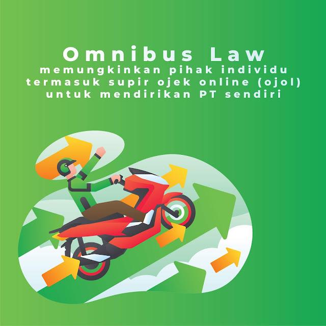 Dengan Omnibus Law Ojol Bisa Dirikan PT Sendiri